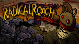 RADical ROACH: Deluxe Edition