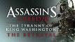 Assassin's Creed III: The Tyranny of King Washington - The Betrayal DLC