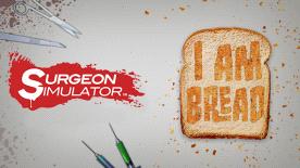 Surgeon Simulator AE + I Am Bread Bundle