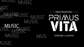 Destination Primus Vita - Episode 1: Austin - Soundtrack