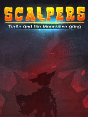Scalpers: Turtle & The Moonshine Gang