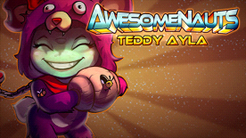 Awesomenauts - Teddy Ayla