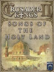 Crusader Kings II: Songs of the Holy Land
