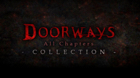 Doorways: All Chapters Collection