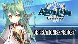 Azur Lane: Crossware - Operation EXP Boost