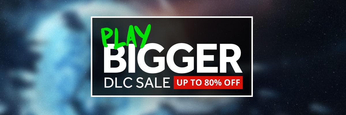 Play Bigger DLC Sale
