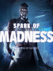 Dead By Daylight - Spark Of Madness Chapter
