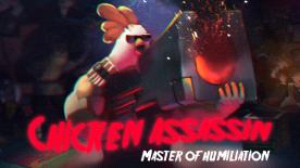 Chicken Assassin - Master of Humiliation