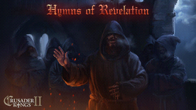 Crusader Kings II: Monks & Mystics - Hymns of Revelation