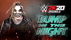 WWE 2K20 Originals: Bump in the Night
