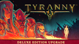 Tyranny - Deluxe Edition Upgrade