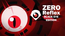 Zero Reflex: Black Eye Edition
