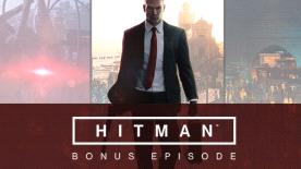 HITMAN: Bonus Episode