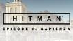 HITMAN™ Episode 2 - Sapienza