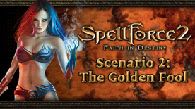 SpellForce 2: Faith in Destiny Scenario 2 - The Golden Fool