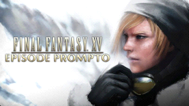 FINAL FANTASY® XV - Episode Prompto