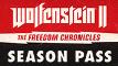 Wolfenstein II: Freedom Chronicles Season Pass
