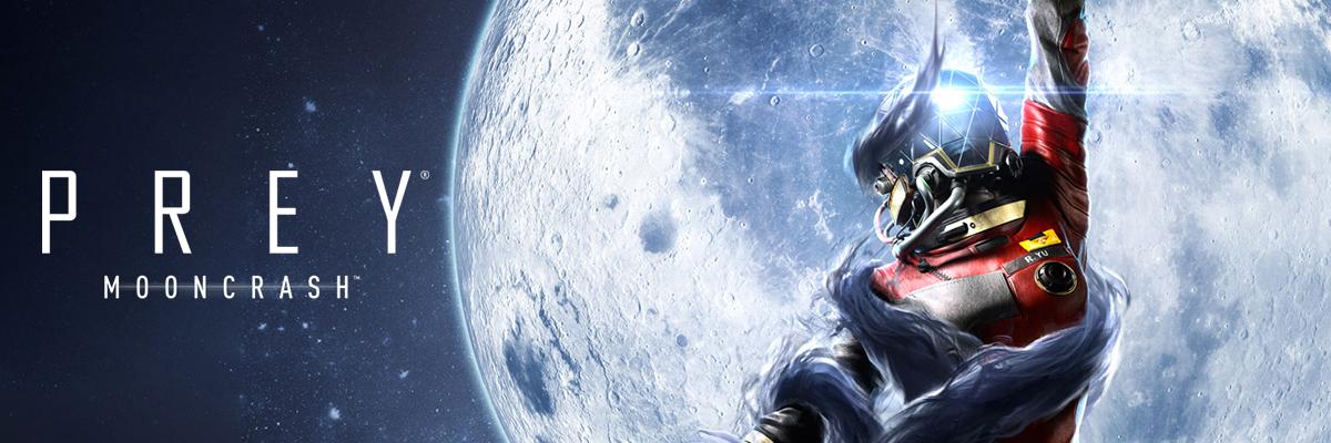 PREY - Moon Crash