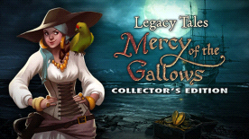 Legacy Tales: Mercy of the Gallows Collectors Edition