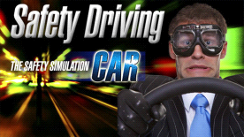 Safety Driving - The Safety Simulation: Car