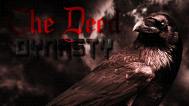 The Deed: Dynasty