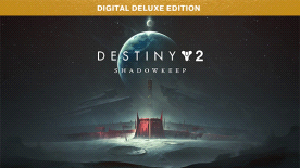 Destiny 2: Shadowkeep Deluxe Edition