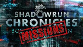 Shadowrun Chronicles: Boston Lockdown - Missions