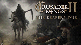 Crusader Kings II: The Reaper's Due