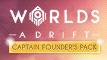 Worlds Adrift - Captain Founder's Pack