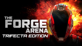 The Forge Arena - TRIFECTA EDITION
