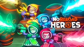 NoReload Heroes