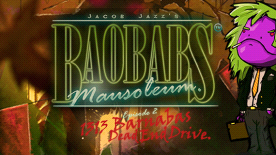 Baobabs Mausoleum Ep. 2: 1313 Barnabas Dead End Drive