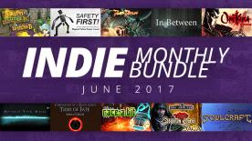 Indie Monthly Bundle: June 2017