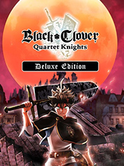 BLACK CLOVER: QUARTET KNIGHTS DIGITAL DELUXE EDITION