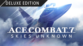 ACE COMBAT 7: SKIES UNKNOWN Deluxe