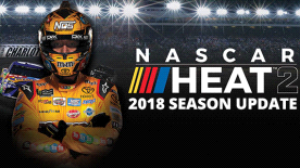 NASCAR Heat 2 - 2018 Season Update