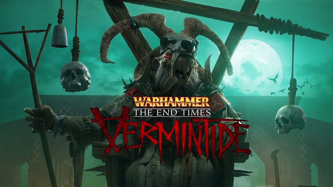 Warhammer Vermintide The End Times