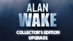 Alan Wake: Collector's Upgrade