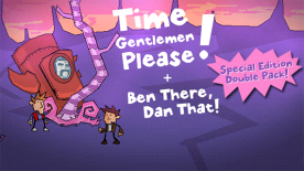 Time Gentlemen Please! and Ben There Dan That! Special Edition Double Pack