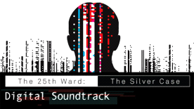 The 25th Ward: The Silver Case - Digital Soundtrack