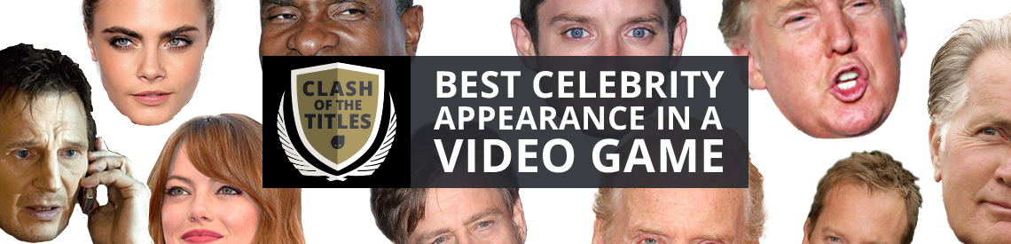 Clash of the titles | Best Celebrity Appearnace in a Video Game