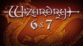 Wizardry 6 & Wizardry 7