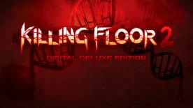 Killing Floor 2 - Digital Deluxe