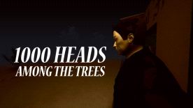 1000 Heads Among The Trees