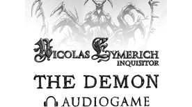 The Demon - Nicolas Eymerich Inquisitor Audiogame