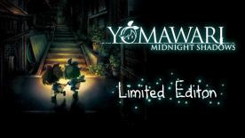 Yomawari: Midnight Shadows - Digital Limited Edition