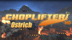 Choplifter HD: Ostrich Chopper