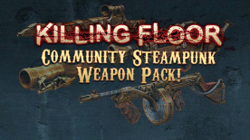 Killing Floor: Community Weapon Pack 2