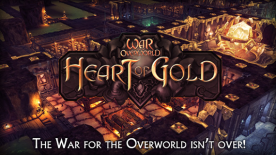 War for the Overworld: Heart of Gold