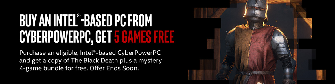 Buy an Intel-Based PC from CyberPowerPC and get 5 Games Free!